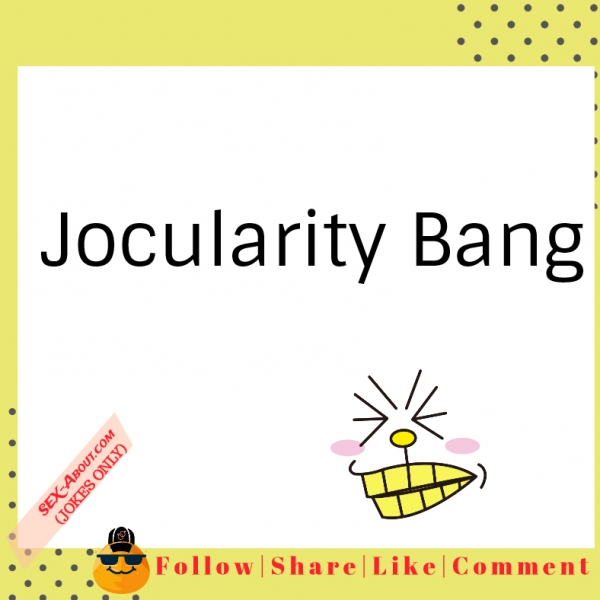 Jocularity - Bang