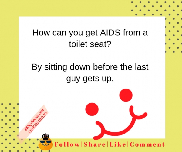 Get AIDS from a toilet seat